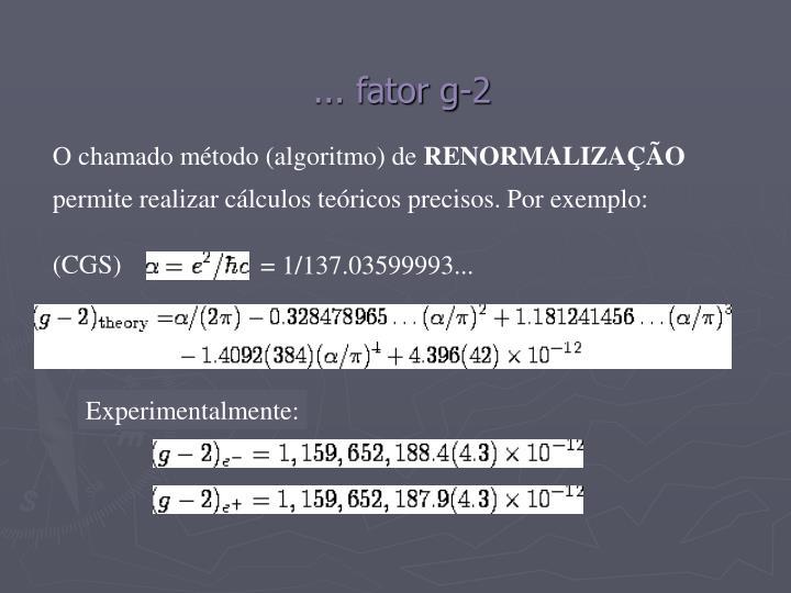 ... fator g-2