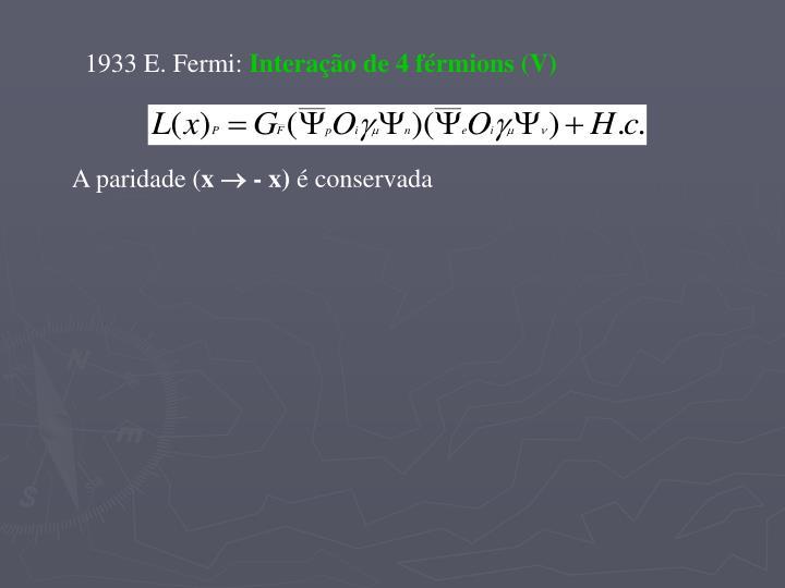 1933 E. Fermi: