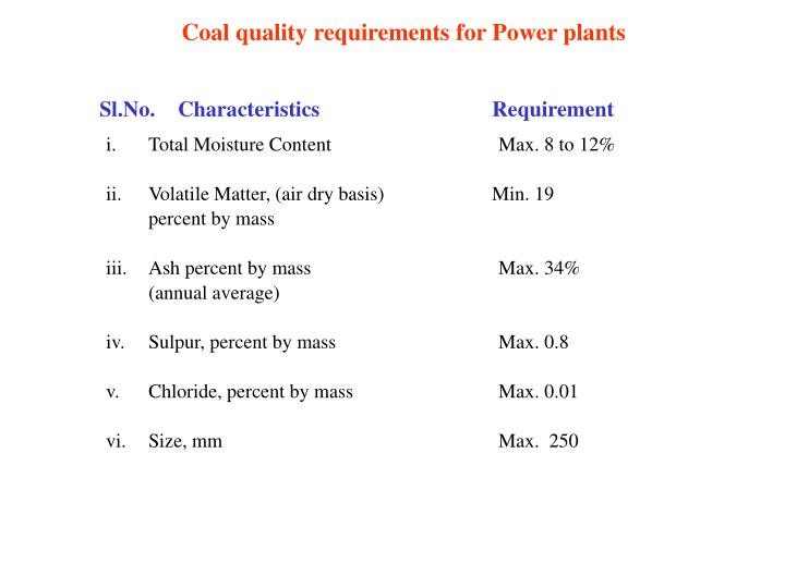 Coal quality requirements for Power plants