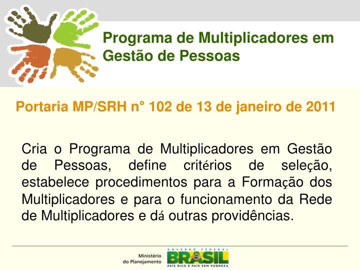 Programa de Multiplicadores em Gestão de Pessoas
