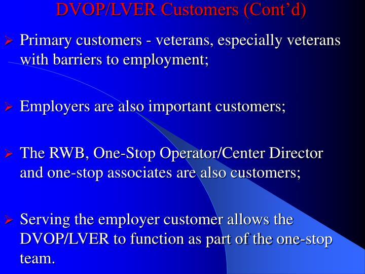 DVOP/LVER Customers (Cont'd)