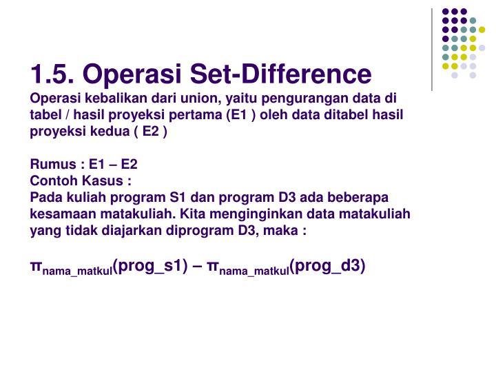 1.5. Operasi Set-Difference
