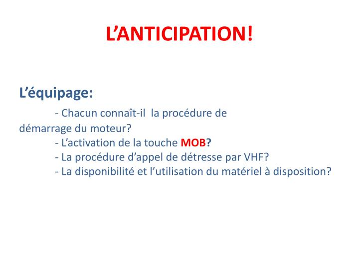 L'ANTICIPATION!
