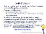 688 referral