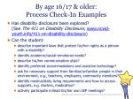 by age 16 17 older process check in examples