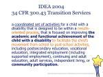 idea 2004 34 cfr 300 43 transition services