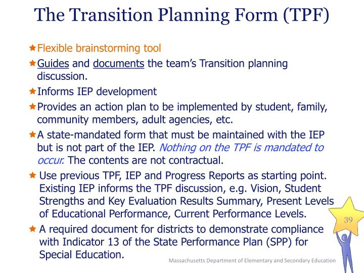 The Transition Planning Form (TPF)