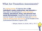 what are transition assessments
