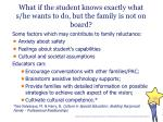 what if the student knows exactly what s he wants to do but the family is not on board