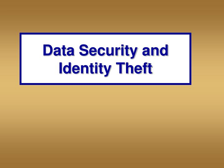 Data Security and Identity Theft