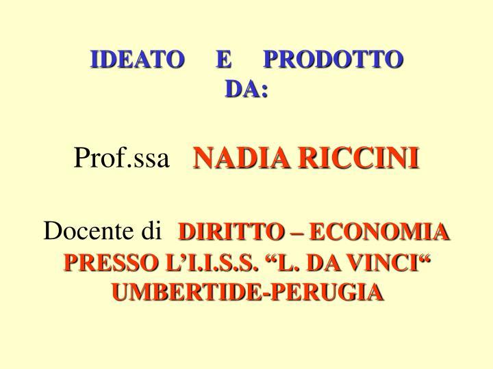 IDEATO     E     PRODOTTO