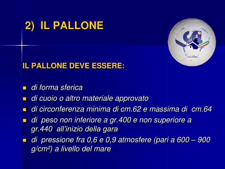 2)  IL PALLONE