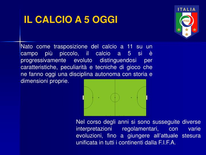 IL CALCIO A 5 OGGI
