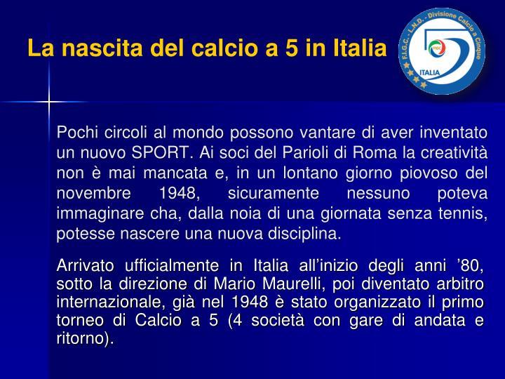 La nascita del calcio a 5 in Italia