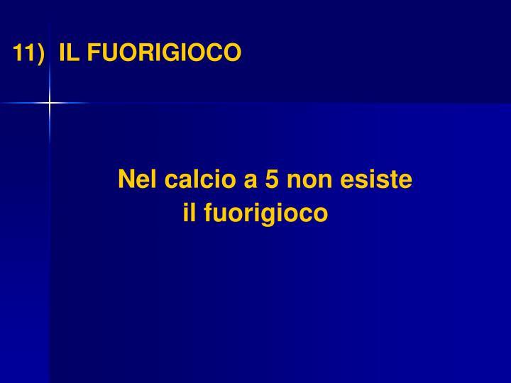 11)  IL FUORIGIOCO