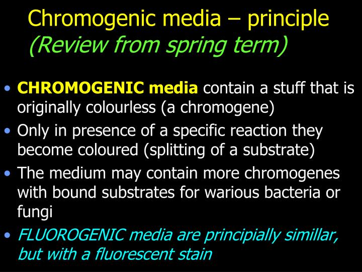Chromogenic media – principle