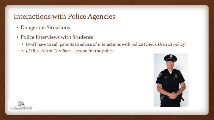 Interactions with Police Agencies