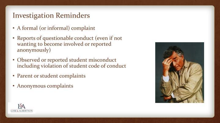 Investigation Reminders
