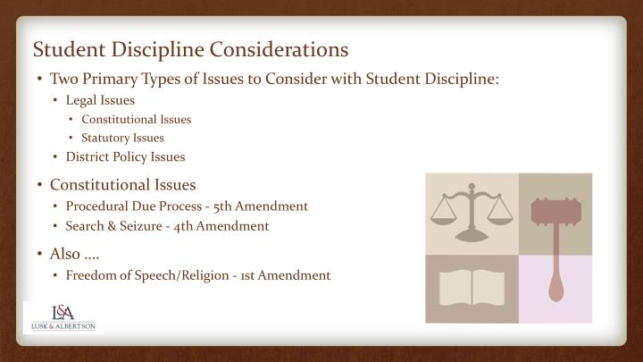 Student Discipline Considerations