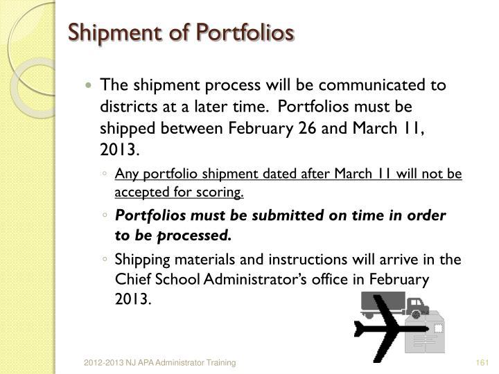 Shipment of Portfolios