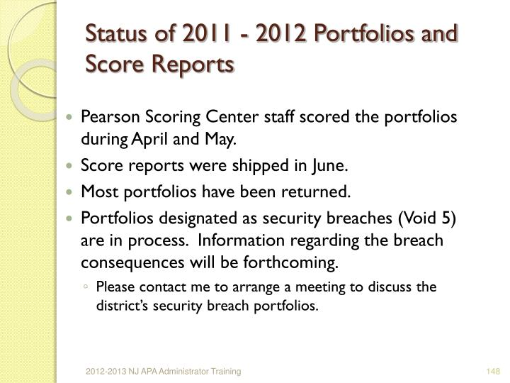 Status of 2011 - 2012 Portfolios and Score Reports