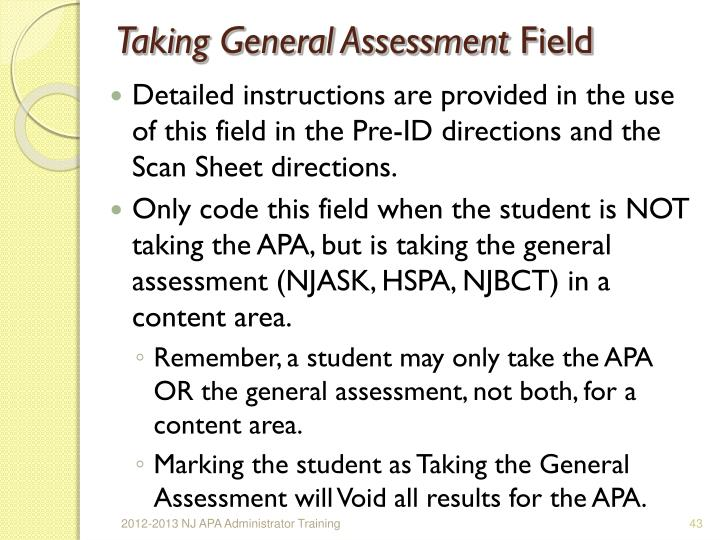 Taking General Assessment