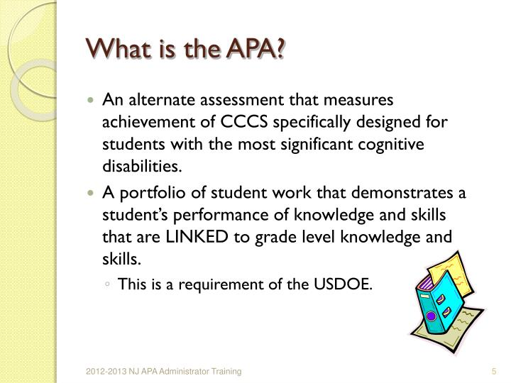 What is the APA?