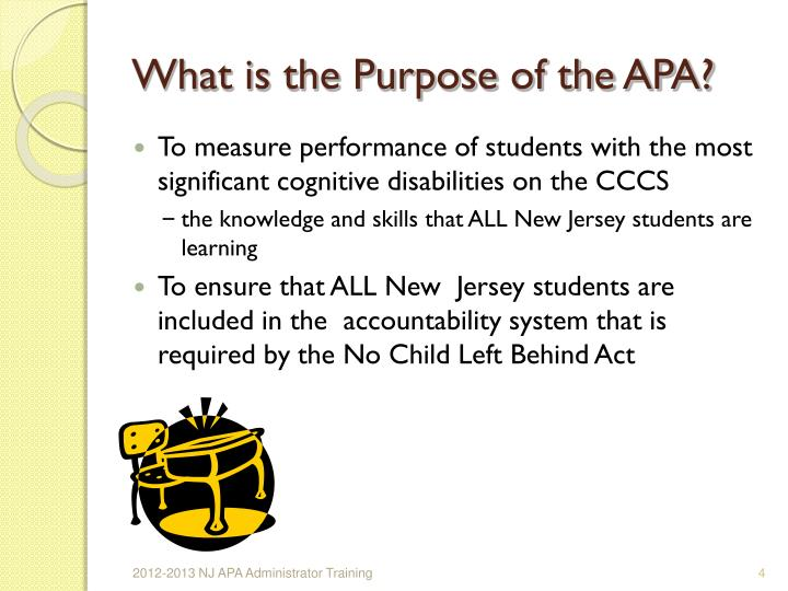 What is the Purpose of the APA?