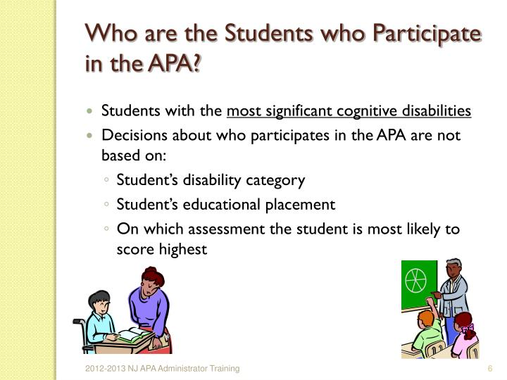 Who are the Students who Participate in the APA?