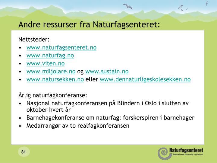 Andre ressurser fra Naturfagsenteret: