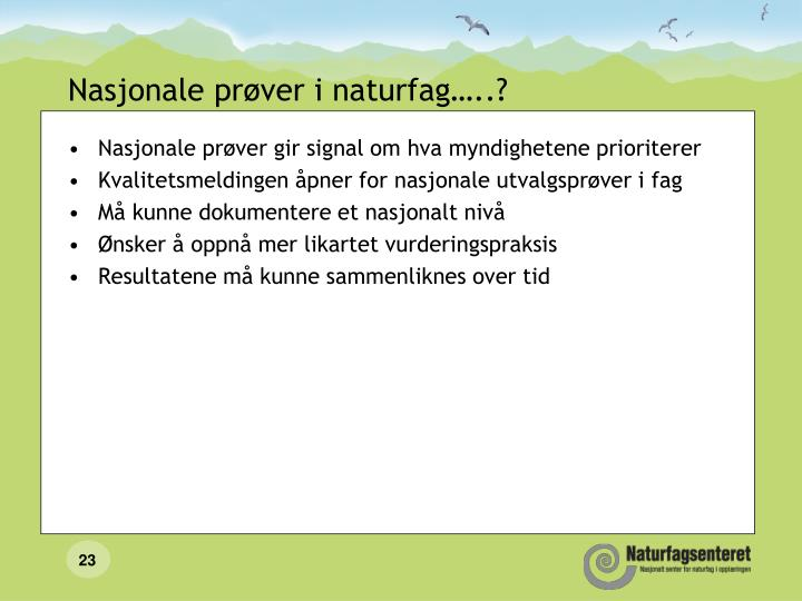 Nasjonale prøver i naturfag…..?