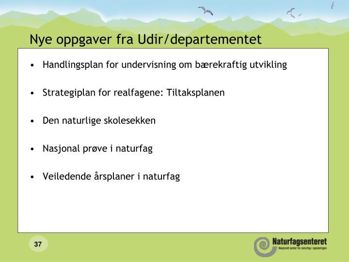 Nye oppgaver fra Udir/departementet