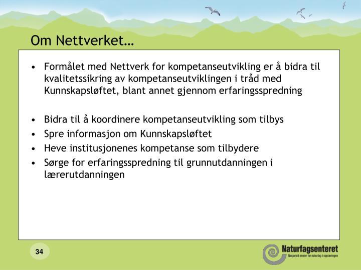 Om Nettverket…