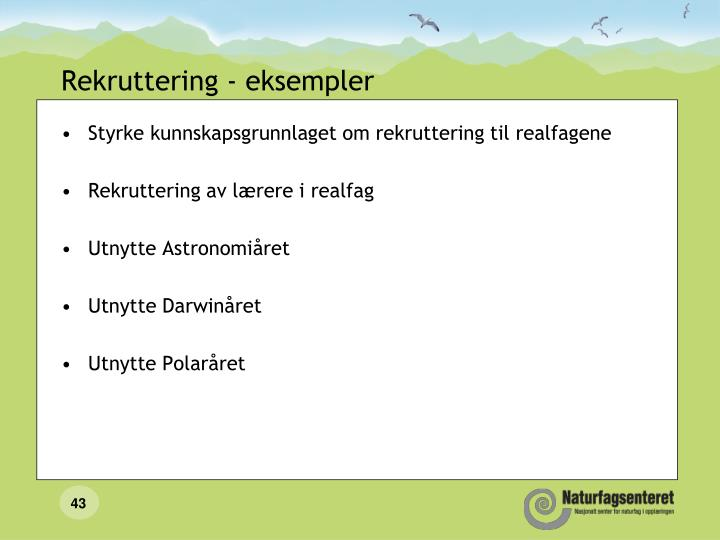 Rekruttering - eksempler