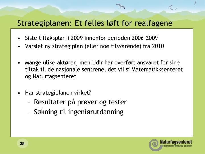 Strategiplanen: Et felles løft for realfagene