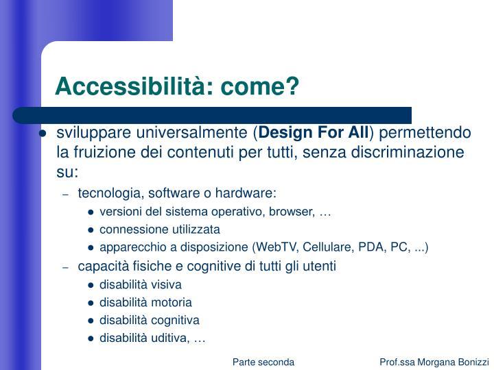 Accessibilità: come?