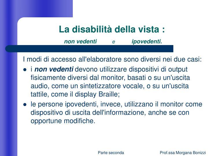 La disabilità della vista :