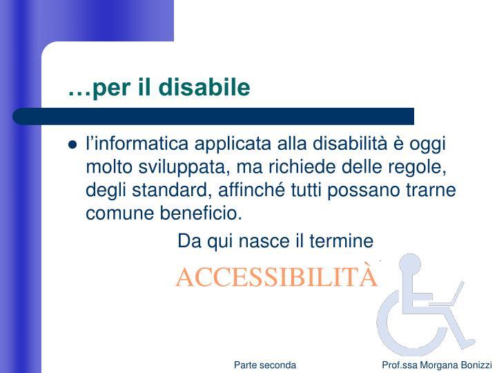 …per il disabile