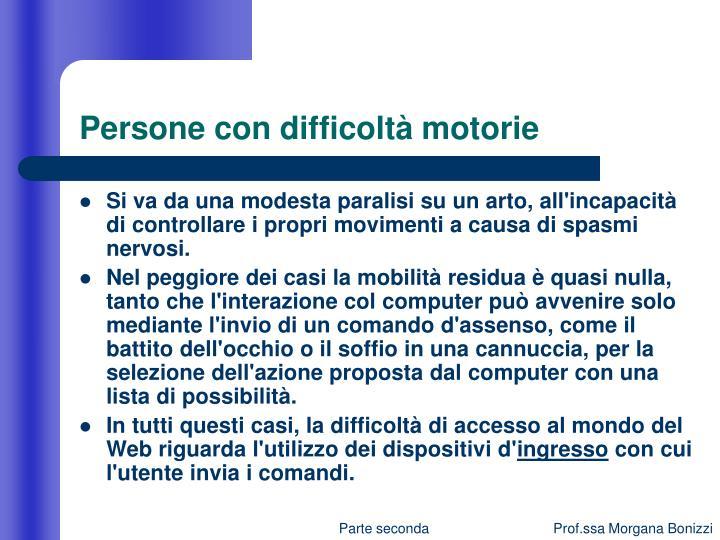 Persone con difficoltà motorie