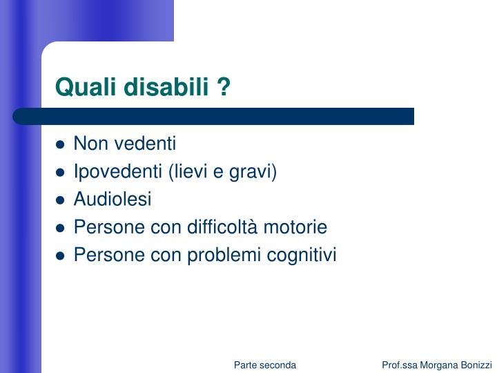 Quali disabili ?