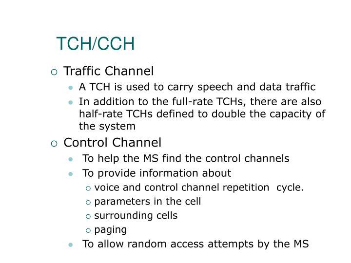 TCH/CCH