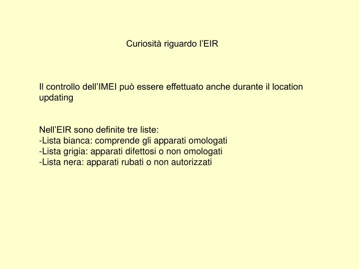 Curiosità riguardo l'EIR