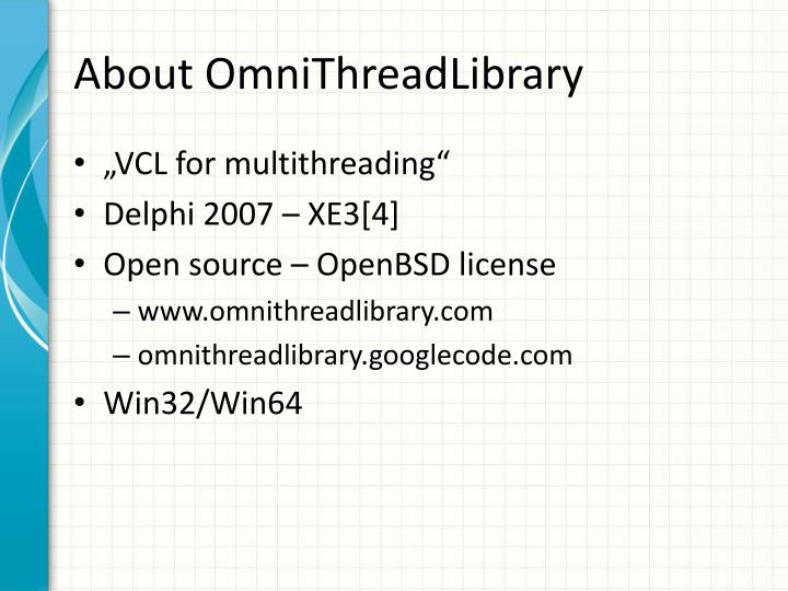 About OmniThreadLibrary