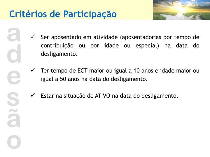 Critérios de Participação