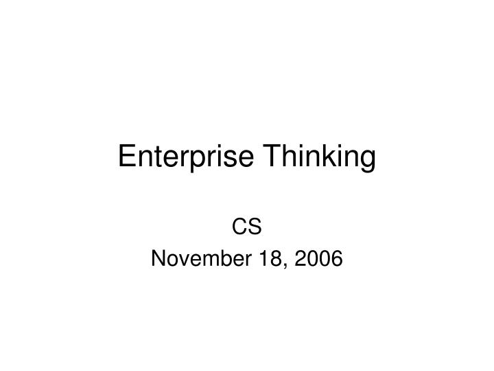 Enterprise thinking
