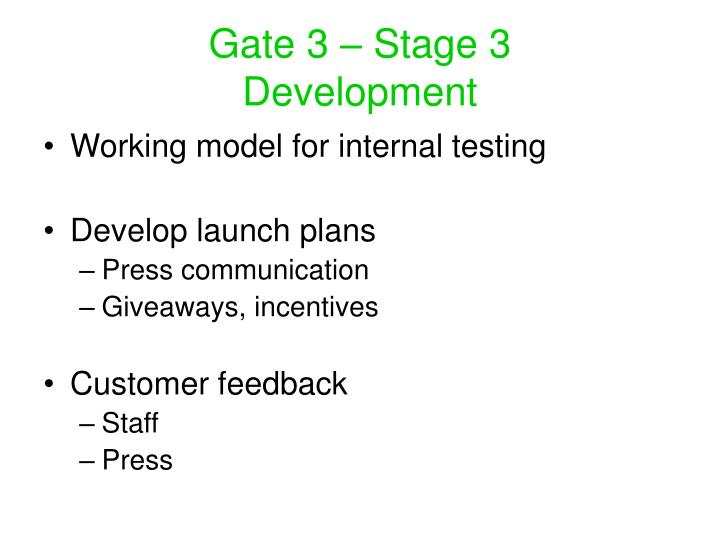 Gate 3 – Stage 3