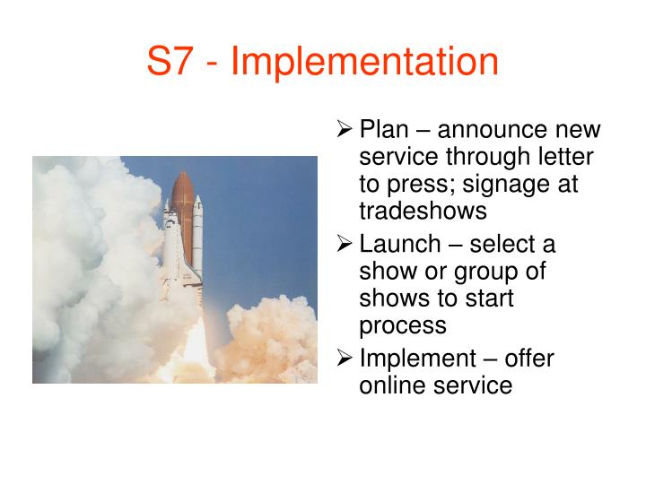 S7 - Implementation