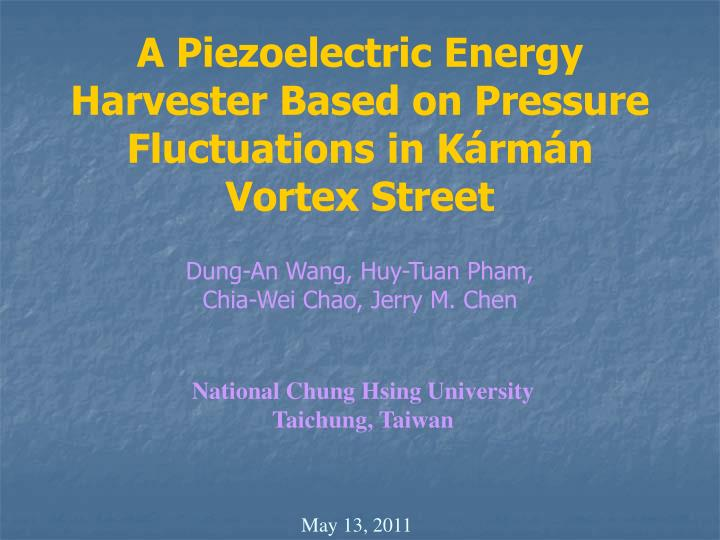 A piezoelectric energy harvester based on pressure fluctuations in k rm n vortex street