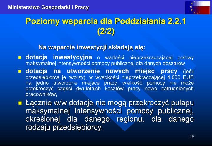 Poziomy wsparcia dla Poddziałania 2.2.1 (2/2)