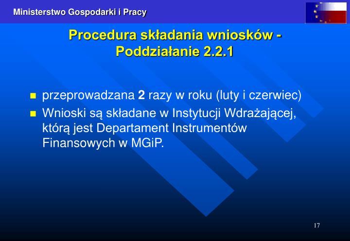 Procedura składania wniosków - Poddziałanie 2.2.1
